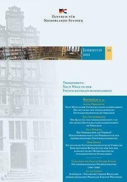 Jahrbuch des Zentrums für Niederlande-Studien 22-2011 von Loek,  Geerardts, Wielenga,  Friso, Wilp,  Markus