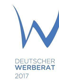Jahrbuch Deutscher Werberat 2017 von Zentralverband der deutschen Werbewirtschaft ZAW e.V.