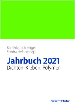 JAHRBUCH Dichten. Kleben. Polymer. 2021