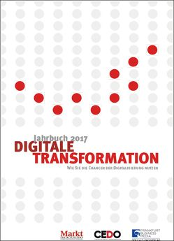 Jahrbuch Digitale Transformation 2017