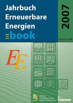 Jahrbuch Erneuerbare Energien 2007 von Staiß,  Frithjof