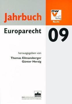 Jahrbuch Europarecht 09 von Eilmansberger,  Thomas, Herzig,  Günter