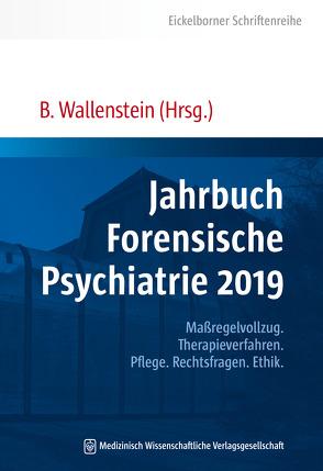 Jahrbuch Forensische Psychiatrie 2019 von Wallenstein,  Bernd