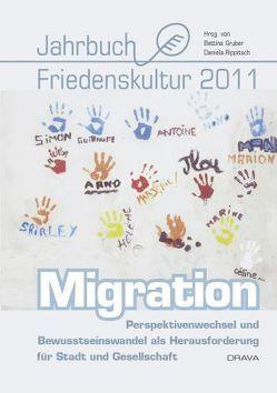 Jahrbuch Friedenskultur 2011 von Gruber,  Betina, Rippitsch,  Daniela