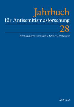 Jahrbuch für Antisemitismusforschung 28 (2019) von Schüler-Springorum,  Stefanie