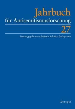 Jahrbuch für Antisemitismusforschung 27 (2018) von Schüler-Springorum,  Stefanie