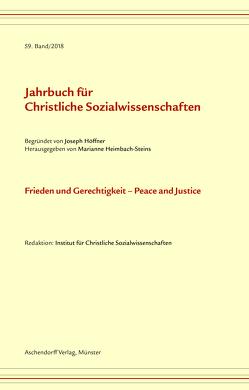 Jahrbuch für christliche Sozialwissenschaften, Band 59 (2018) von Heimbach-Steins,  Marianne