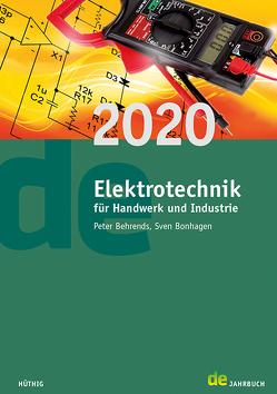 Jahrbuch für das Elektrohandwerk / Elektrotechnik für Handwerk und Industrie 2020 von Behrends,  Peter, Bonhagen,  Sven