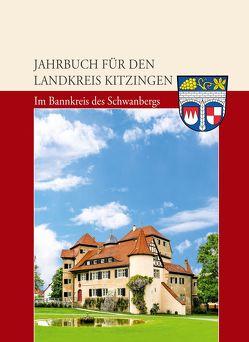 Jahrbuch für den Landkreis Kitzingen 2020: Das Jahr 1945 – 75 Jahre Kriegsende von J. H. Röll Verlag