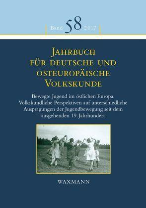 Jahrbuch für deutsche und osteuropäische Volkskunde von Fendl,  Elisabeth, Mezger,  Werner, Paredes Zavala,  Saray, Prosser-Schell,  Michael, Retterath,  Hans-Werner, Scholl-Schneider,  Sarah