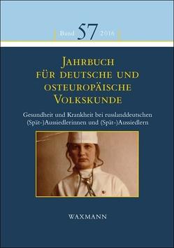 Jahrbuch für deutsche und osteuropäische Volkskunde von Fendl,  Elisabeth, Kasten,  Tilman, Mezger,  Werner, Prosser-Schell,  Michael, Retterath,  Hans-Werner, Scholl-Schneider,  Sarah