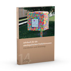 Jahrbuch für die oberbayerischen Freilichtmuseen Glentleiten und Amerang von Kania-Schütz,  Monika