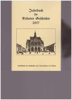 Jahrbuch für Erfurter Geschichte. Band 12 (2017) von Benl,  Rudolf