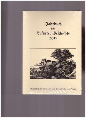 Jahrbuch für Erfurter Geschichte. Band 14 (2019) von Benl,  Rudolf