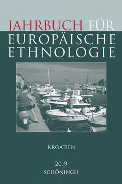 Jahrbuch für Europäische Ethnologie Dritte Folge 14–2019 von Alzheimer,  Heidrun, Doering-Manteuffel,  Sabine, Drascek,  Daniel, Treiber,  Angela