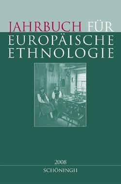 Jahrbuch für Europäische Ethnologie – Neue Folge. Im Auftrag der Görres-Gesellschaft von Alzheimer,  Heidrun, Doering-Manteuffel,  Sabine, Drascek,  Daniel, Treiber,  Angela