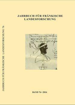 Jahrbuch für fränkische Landesforschung von Blessing,  Werner K, Hindelang,  Martina