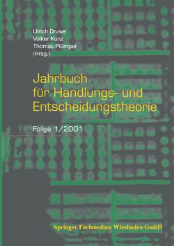 Jahrbuch für Handlungs- und Entscheidungstheorie von Druwe,  Ulrich, Kunz,  Volker, Plümper,  Thomas