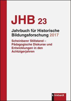 Jahrbuch für Historische Bildungsforschung Band 23 (2017)