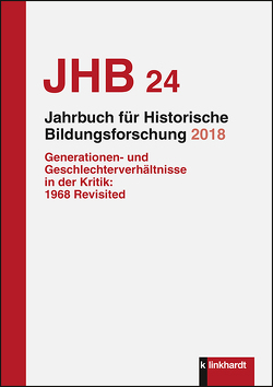 Jahrbuch für Historische Bildungsforschung Band 24 (2018) von Baader,  Meike Sophia, Casale,  Rita