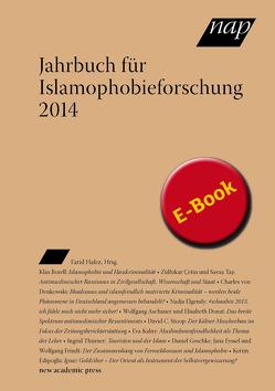 Jahrbuch für Islamophobieforschung 2014 von Hafez,  Farid