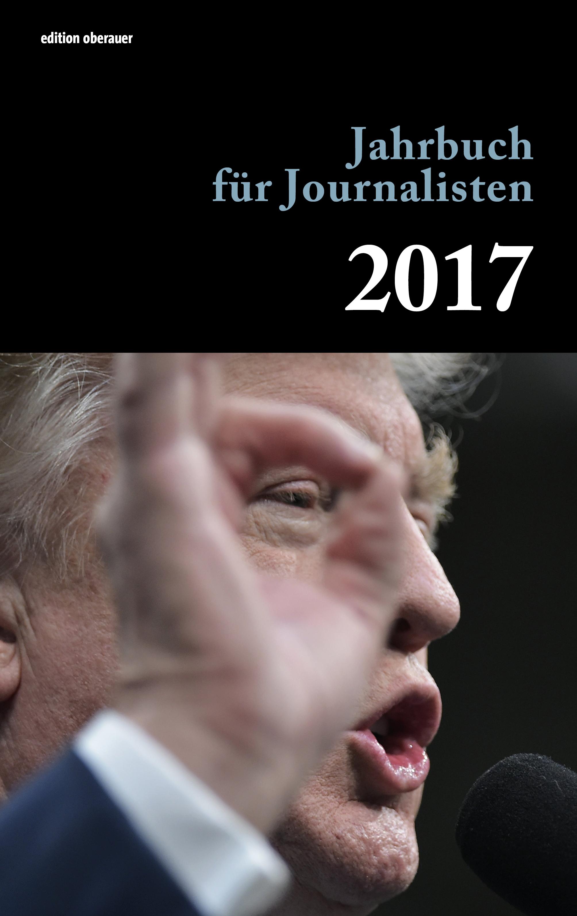 Jahrbuch für Journalisten 2017 von Oberauer, Johann:
