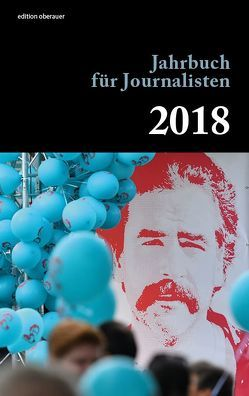 Jahrbuch für Journalisten 2018 von Oberauer,  Johann