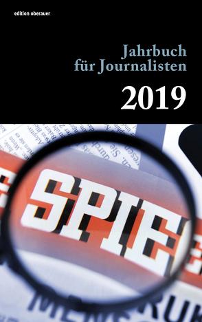 Jahrbuch für Journalisten 2019 von Oberauer,  Johann