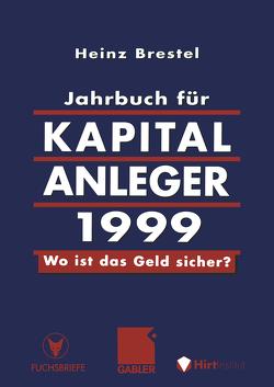 Jahrbuch für Kapitalanleger 1999 von Brestel,  Heinz