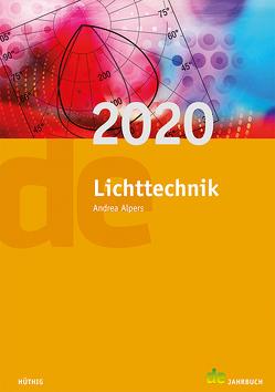 Jahrbuch für Lichttechnik / Lichttechnik 2020 von Alpers,  Andrea