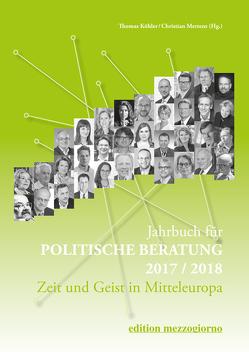 Jahrbuch für politische Beratung 2017/2018 von Köhler,  Thomas, Mertens,  Christian