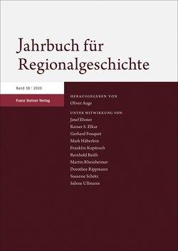 Jahrbuch für Regionalgeschichte 38 (2020) von Auge,  Oliver