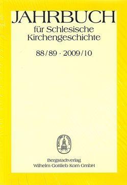 Jahrbuch für Schlesische Kirchengeschichte 88/89.2009/2010 von Meyer,  Dietrich