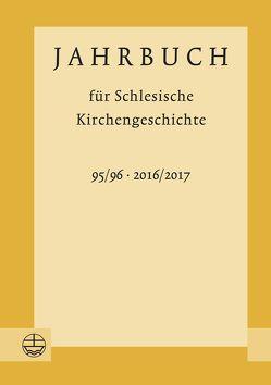Jahrbuch für Schlesische Kirchengeschichte von Wendebourg,  Dorothea