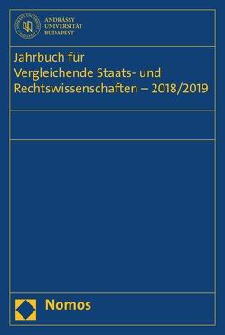 Jahrbuch für Vergleichende Staats- und Rechtswissenschaften – 2018/2019 von Diggelmann,  Oliver, Hufeld,  Ulrich, Kirste,  Stephan, Müller-Graff,  Peter Christian, Schübel,  Christian
