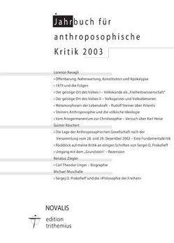 Jahrbuch für Anthroposophische Kritik 2003 von Muschalle,  Michael, Ravagli,  Lorenzo, Röschert,  Günter, Ziegler,  Renatus