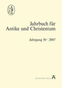 Jahrbuch für Antike und Christentum von Blaauw,  Sible de, Engemann,  Josef, Fuhrer,  Therese, Löhr,  Winrich A, Schöllgen,  Georg, Thraede,  Klaus