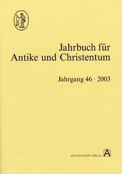 Jahrbuch für Antike und Christentum von Dassmann,  Ernst, Klauser,  Theodor, Thraede,  Klaus