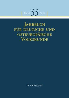 Jahrbuch für deutsche und osteuropäische Volkskunde von Clauß,  Susanne, Fendl,  Elisabeth, Kasten,  Tilman, Mezger,  Werner, Prosser-Schell,  Michael, Retterath,  Hans-Werner