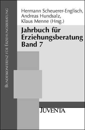 Jahrbuch für Erziehungsberatung von Bundeskonferenz f. Erziehungsberatung, Hundsalz,  Andreas, Menne,  Klaus, Scheuerer-Englisch,  Hermann