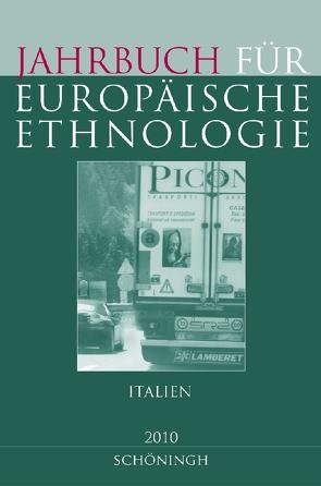 Jahrbuch für Europäische Ethnologie Dritte Folge 5 (2010) von Alzheimer,  Heidrun, Doering-Manteuffel,  Sabine, Drascek,  Daniel, Treiber,  Angela