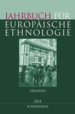 Jahrbuch für Europäische Ethnologie. Dritte Folge 9 – 2014 von Alzheimer,  Heidrun, Doering-Manteuffel,  Sabine, Drascek,  Daniel, Treiber,  Angela