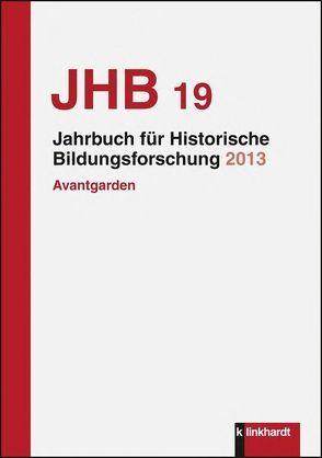 Jahrbuch für Historische Bildungsforschung, Band 19