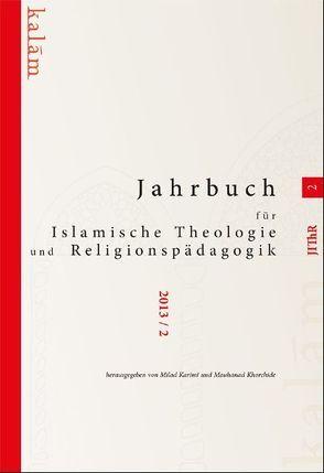 Jahrbuch für islamische Theologie und Religionspädagogik von Karimi,  Ahmad Milad, Khorchide,  Mouhanad