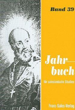 Jahrbuch für salesianische Studien / Jahrbuch für Salesianische Studien von Reisinger,  Franz, Spann,  Willem