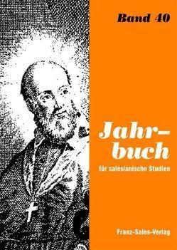 Jahrbuch für salesianische Studien / Jahrbuch für Salesianische Studien von Günther,  Thomas, Reisinger,  Franz