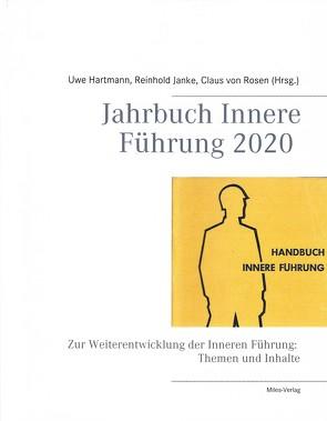 Jahrbuch Innere Führung 2020 von Hartmann,  Uwe, Janke,  Reinhold, von Rosen,  Claus