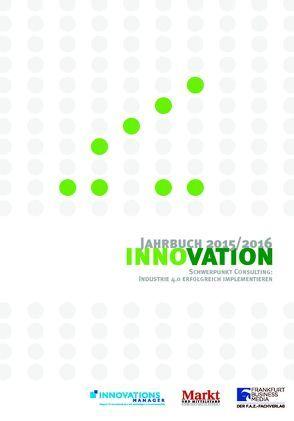 Jahrbuch Innovation 2015/16 von Garn,  Markus