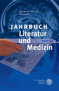 Jahrbuch Literatur und Medizin von Fürholzer,  Katharina, Steger,  Florian