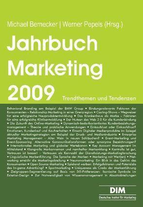 Jahrbuch Marketing 2009 von Bernecker,  Michael, Pepels,  Werner